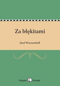 Za błękitami - Józef Weyssenhoff - ebook