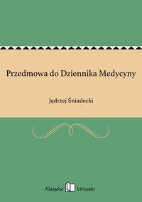 Przedmowa do Dziennika Medycyny - Jędrzej Śniadecki - ebook