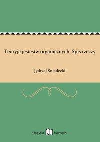 Teoryja jestestw organicznych. Spis rzeczy - Jędrzej Śniadecki - ebook
