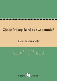 Ojciec Prokop: kartka ze wspomnień - Klemens Szaniawski - ebook