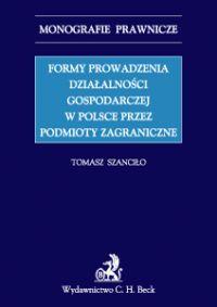Formy prowadzenia działalności gospodarczej w Polsce przez podmioty zagraniczne