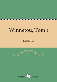 Winnetou, Tom 1