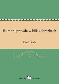 Humor i prawda w kilku obrazkach