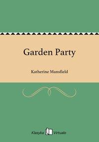 Garden Party - Katherine Mansfield - ebook