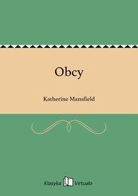 Obcy - Katherine Mansfield - ebook