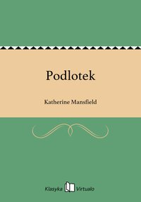 Podlotek - Katherine Mansfield - ebook