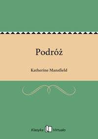 Podróż - Katherine Mansfield - ebook