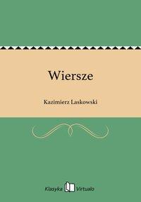Wiersze - Kazimierz Laskowski - ebook