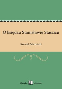 O księdzu Stanisławie Staszicu