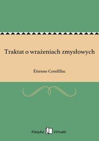 Traktat o wrażeniach zmysłowych - Étienne Condillac - ebook
