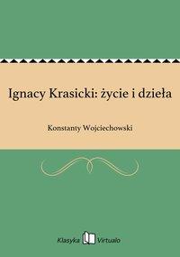 Ignacy Krasicki: życie i dzieła