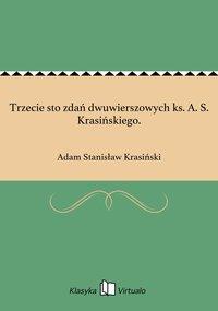 Trzecie sto zdań dwuwierszowych ks. A. S. Krasińskiego.