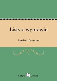 Listy o wymowie - Euzebiusz Stateczny - ebook