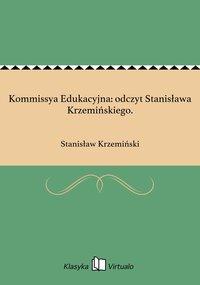 Kommissya Edukacyjna: odczyt Stanisława Krzemińskiego.