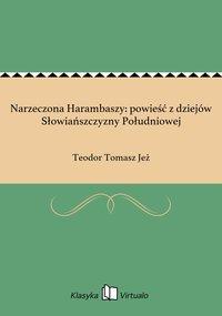 Narzeczona Harambaszy: powieść z dziejów Słowiańszczyzny Południowej