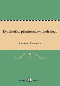 Rys dziejów piśmiennictwa polskiego
