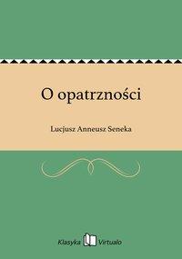 O opatrzności - Lucjusz Anneusz Seneka - ebook