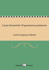Lucjan Siemieński. Wspomnienie pośmiertne