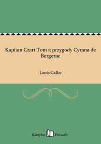 Kapitan Czart Tom 1: przygody Cyrana de Bergerac