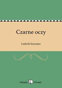 Czarne oczy - Ludwik Sztyrmer - ebook