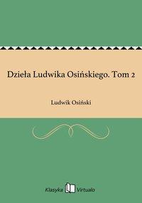 Dzieła Ludwika Osińskiego. Tom 2