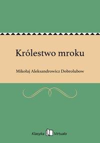 Królestwo mroku - Mikołaj Aleksandrowicz Dobrolubow - ebook