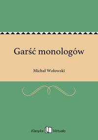 Garść monologów