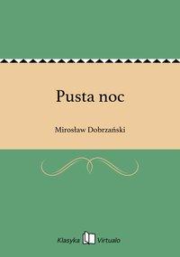 Pusta noc - Mirosław Dobrzański - ebook