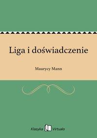 Liga i doświadczenie - Maurycy Mann - ebook