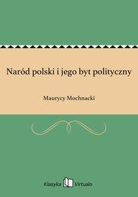 Naród polski i jego byt polityczny
