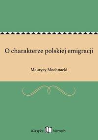 O charakterze polskiej emigracji