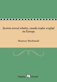 System nowej władzy, zasada rządu, wzgląd na Europę