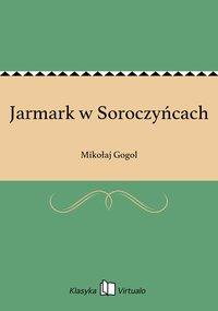 Jarmark w Soroczyńcach - Mikołaj Gogol - ebook