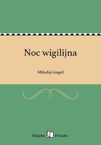 Noc wigilijna - Mikołaj Gogol - ebook