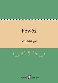 Powóz - Mikołaj Gogol - ebook