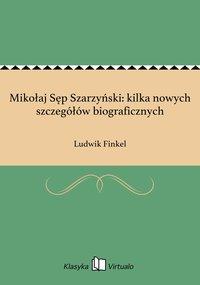 Mikołaj Sęp Szarzyński: kilka nowych szczegółów biograficznych