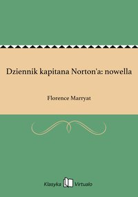 Dziennik kapitana Norton'a: nowella - Florence Marryat - ebook
