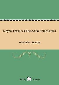 O życiu i pismach Reinholda Heidensteina - Władysław Nehring - ebook
