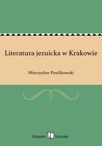 Literatura jezuicka w Krakowie