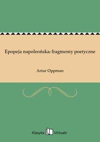 Epopeja napoleońska: fragmenty poetyczne