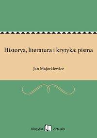 Historya, literatura i krytyka: pisma