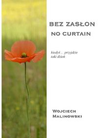 Bez zasłon - No curtain