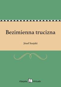 Bezimienna trucizna - Józef Szujski - ebook