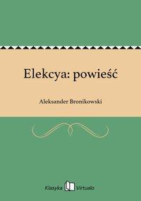 Elekcya: powieść