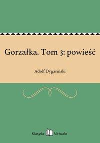Gorzałka. Tom 3: powieść