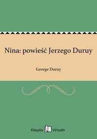 Nina: powieść Jerzego Duruy - George Duruy - ebook