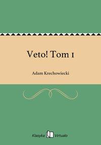 Veto! Tom 1