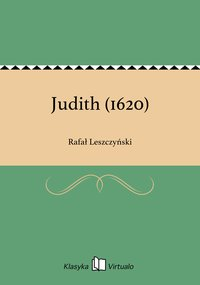 Judith (1620) - Rafał Leszczyński - ebook