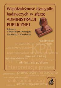 Współzależność dyscyplin badawczych w sferze administracji publicznej