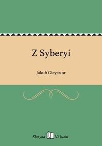 Z Syberyi - Jakub Gieysztor - ebook